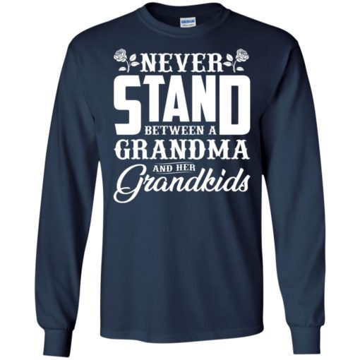 Never stand between a Grandma and her Grandkids shirt - image 1037 510x510