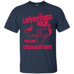 I survived the 1980 Texas heat wave shirt - image 1166 247x247