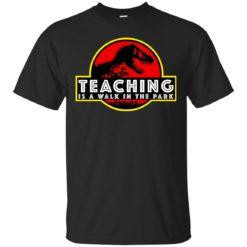 Jurassic Park Teaching It a walk in the park shirt - image 156 247x247