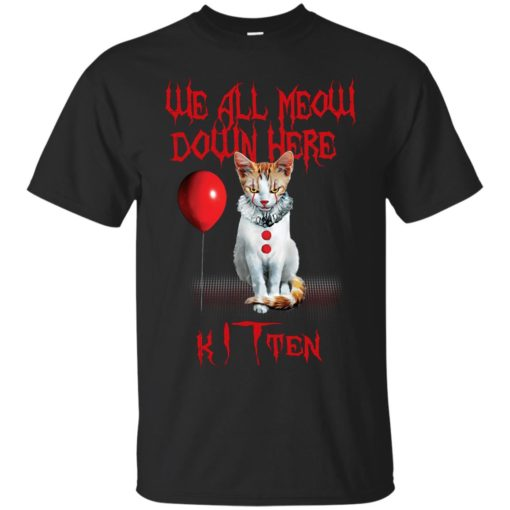 We all meow down here Kitten cat shirt - image 1741 510x510