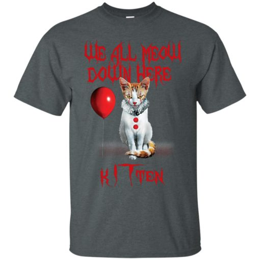 We all meow down here Kitten cat shirt - image 1743 510x510