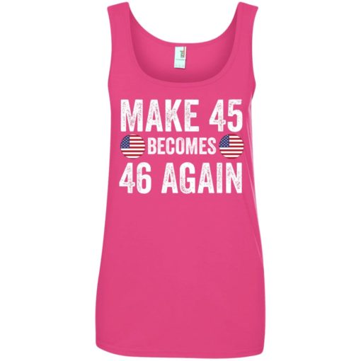 Make 45 becomes 46 again shirt - image 2338 510x510
