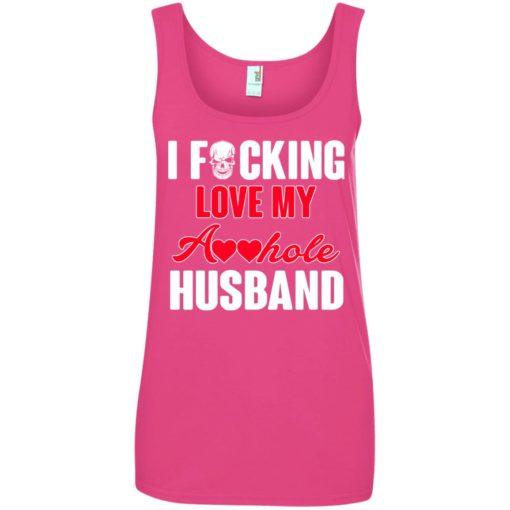 I fucking love my asshole husband shirt - image 236 510x510