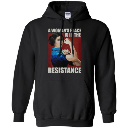 A Woman's place is in the Resistance shirt - image 2406 510x510