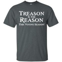 Treason Is The Reason This Voting Season shirt - image 2626 247x247