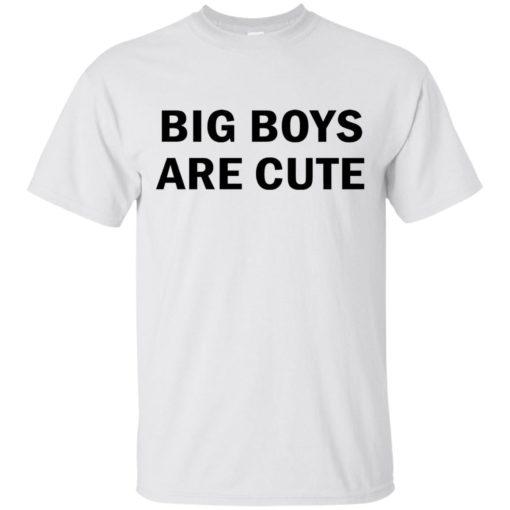 Big Boys are Cute shirt - image 2737 510x510
