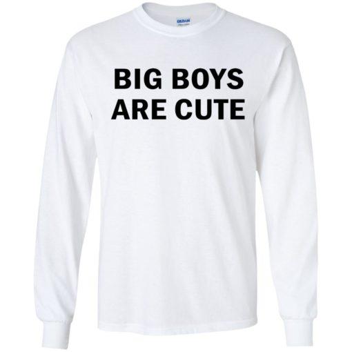 Big Boys are Cute shirt - image 2739 510x510