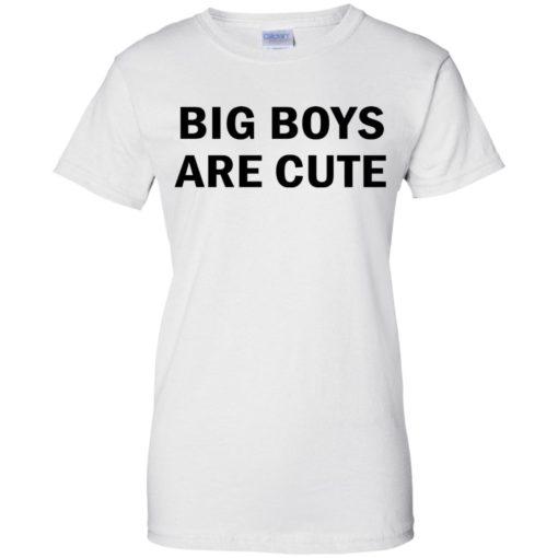 Big Boys are Cute shirt - image 2746 510x510