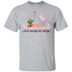 Elephant Autism Love needs no Words shirt - image 2891 247x247