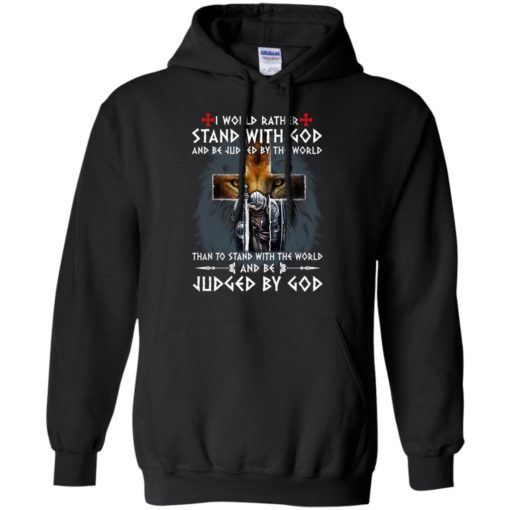 Lion I would rather stand with God and be judged by the world shirt - image 293 510x510