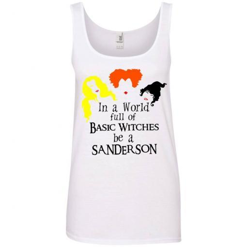 In a world full of basic witches be a Sanderson shirt - image 3848 510x510
