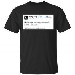 Young Thug No Homo We Smokin Penises shirt - image 3896 247x247