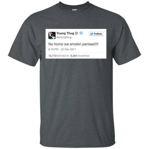 Young Thug No Homo We Smokin Penises shirt - image 3897 510x510