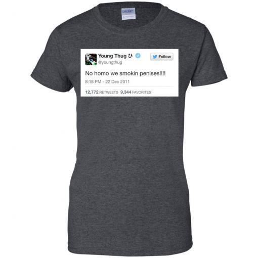 Young Thug No Homo We Smokin Penises shirt - image 3905 510x510