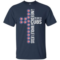 All I need to day Is a little bit of Chicago Cubs shirt - image 4050 247x247