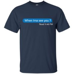 When Ima See You Read 11:48 pm shirt - image 4105 247x247