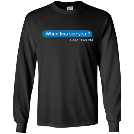 When Ima See You Read 11:48 pm shirt - image 4107 510x510