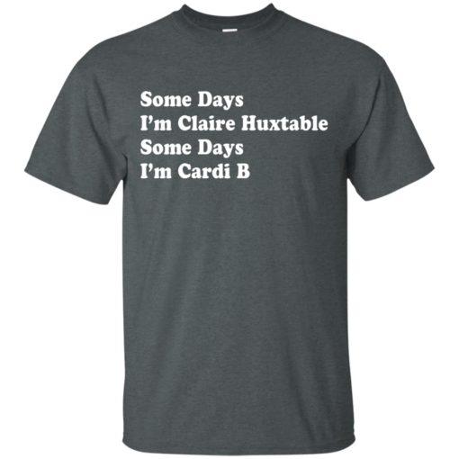 Some Days I'm Claire Huxtable Some Days I'm Cardi B shirt - image 4117 510x510