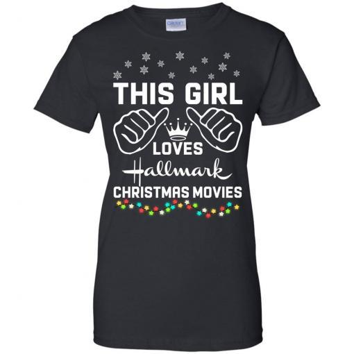 This girl loves Hallmark Christmas movies shirt - image 4180 510x510