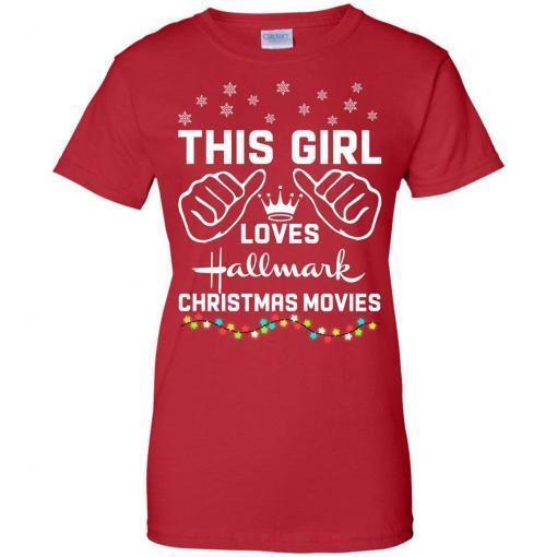This girl loves Hallmark Christmas movies shirt - image 4182 510x510