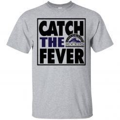 Catch The Fever Colorado Rockies t-shirt