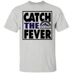 Catch The Fever Colorado Rockies shirt - image 4272 247x247