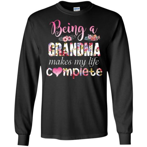 Being a Grandma Makes My Life Complete shirt - image 435 510x510
