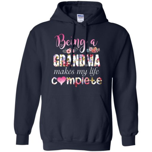 Being a Grandma Makes My Life Complete shirt - image 438 510x510