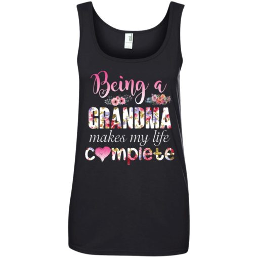 Being a Grandma Makes My Life Complete shirt - image 439 510x510