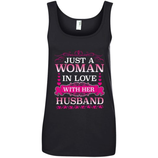 Just a woman in love with her husband shirt - image 499 510x510