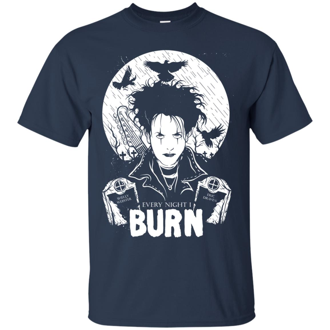 7fbdec6ed Robert Smith Every night I burn shirt, hoodie, long sleeve