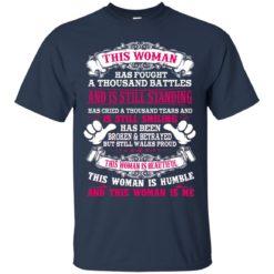 This woman has fought a thousand battles shirt - image 565 247x247