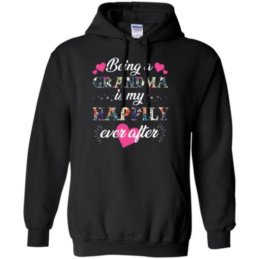 Being A Grandma Is My Happily Ever After shirt - image 689 510x510