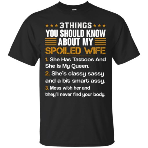 3 Things You Should Know About My Spoiled Wife shirt - image 696 510x510