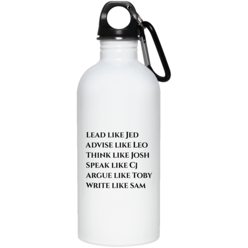 Lead like Jed advice like Leo think like Josh shirt - image 1 510x510