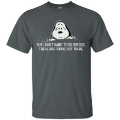 Snoopy But I don't want to go outside shirt - image 1037 247x247