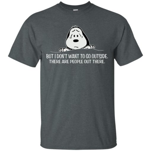 Snoopy But I don't want to go outside shirt - image 1037 510x510