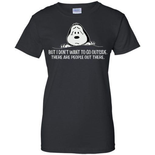 Snoopy But I don't want to go outside shirt - image 1045 510x510