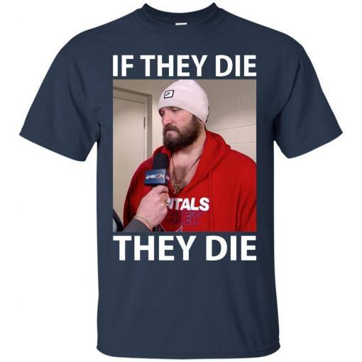 Alex Ovechkin if they die they die shirt - image 12 510x510
