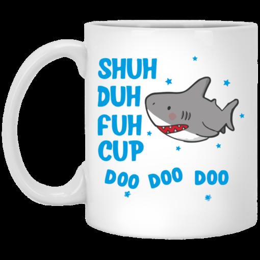 Shark shuh duh fuh cup Mug shirt - image 12 510x510