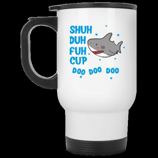 Shark shuh duh fuh cup Mug shirt - image 14 510x510