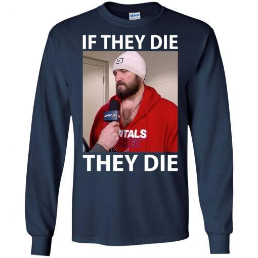 Alex Ovechkin if they die they die shirt - image 15 510x510