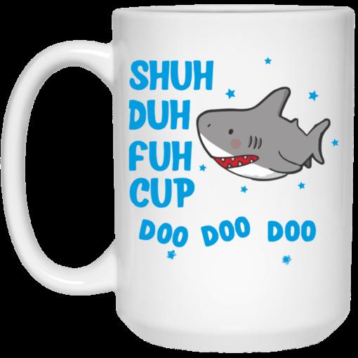 Shark shuh duh fuh cup Mug shirt - image 15 510x510
