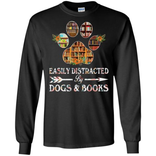 Easily distracted by dogs and books shirt - image 1526 510x510
