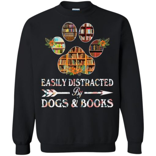 Easily distracted by dogs and books shirt - image 1528 510x510