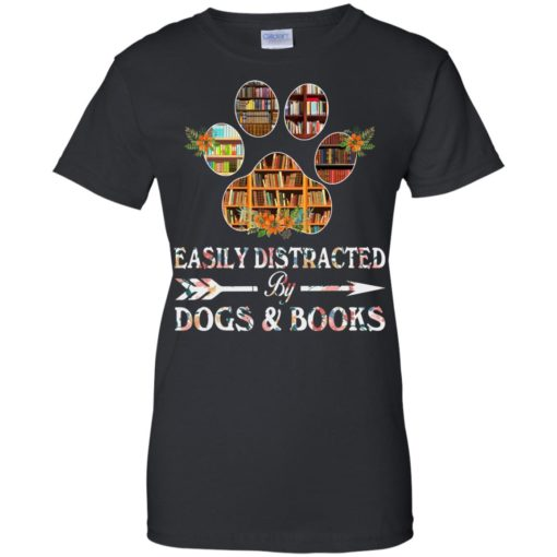 Easily distracted by dogs and books shirt - image 1530 510x510