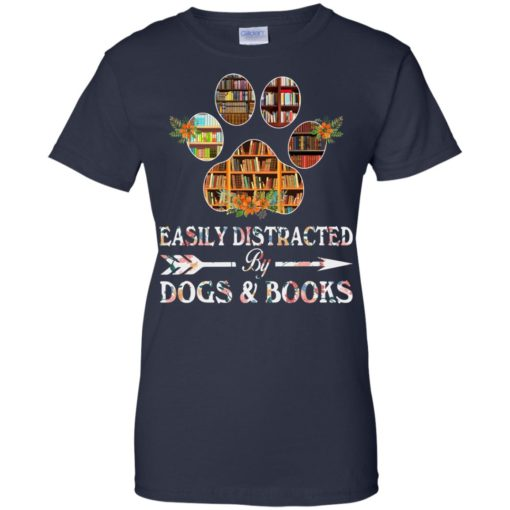 Easily distracted by dogs and books shirt - image 1531 510x510