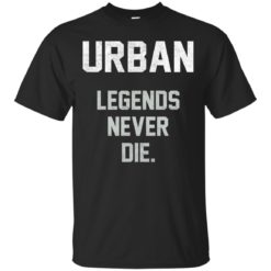 Urban Legends Never Die shirt - image 1541 247x247