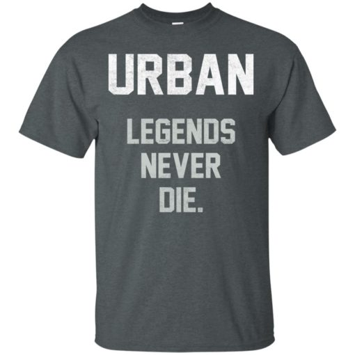 Urban Legends Never Die shirt - image 1543 510x510