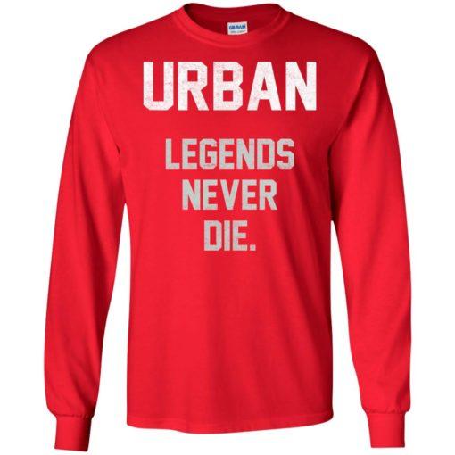 Urban Legends Never Die shirt - image 1544 510x510